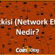Ağ Etkisi (Network Effect) Nedir